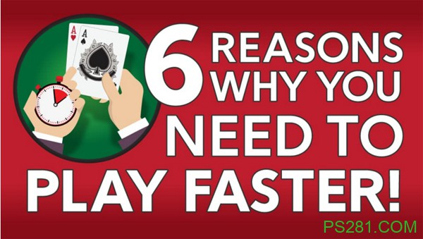 【6upoker】你需要快点打牌的六个原因