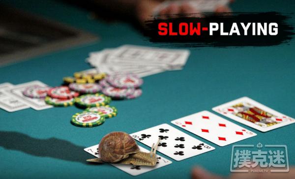 【6upoker】德州扑克中两个必须慢玩的扑克场合